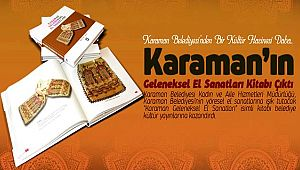 KARAMAN'IN GELENEKSEL EL SANATLARI KİTABI ÇIKTI