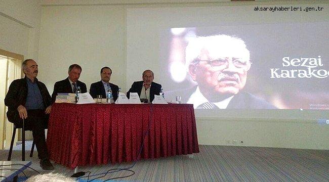 ORTAKÖY'DE 'DİRİLİŞ DÜŞÜNCESİ VE SEZAİ KARAKOÇ' PANELİ YAPILDI