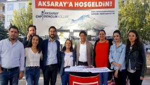 CHP GENÇLİK KOLLARINDAN 'SEVGİLİ KARDEŞİM AKSARAY'A HOŞGELDİN' STANDI