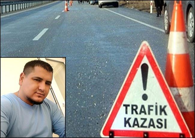 AKSARAY'DA TRAFİK KAZASI. EMRE ÇINAR YAŞAMINI YİTİRDİ