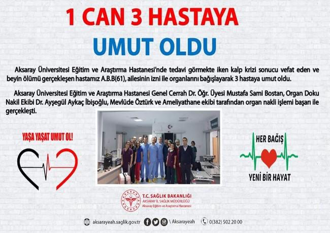 AKSARAY'DA 1 CAN 3 HASTAYA UMUT OLDU