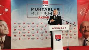 CHP GENEL BAŞKANI KILIÇDAROĞLU AKSARAY''DA MUHTARLARLA BULUŞTU
